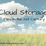 Cloud Storage: Files in the 21st Century