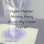 Digital Planner: Moving Away From My Paper Planner
