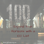 Expand Your Horizons with a 100 Item List