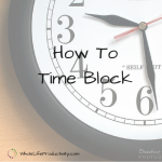 How To Time Block