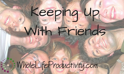 Keep Up With Friends Using Productivity Tools