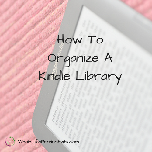 How To Organize A Kindle Library