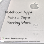 Notebook Apps: Making Digital Planning Work