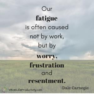 Our fatigue...