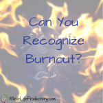 Can You Recognize Burnout?