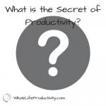 The Secret of Productivity