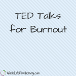 TED Talks for Burnout