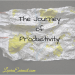 The Journey of Productivity