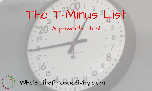 The T-Minus List: A Powerful Tool