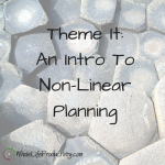 Theme It: Intro to Non-Linear Planning