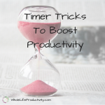 Timer Tricks To Boost Productivity