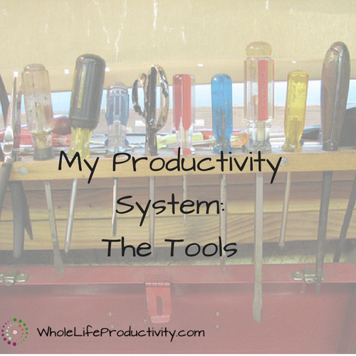My Productivity System: The Tools